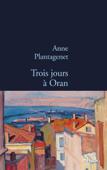 Download and Read Online Trois jours à Oran