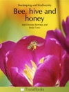 Bee Hive And Honey