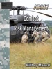Combat Risk Management