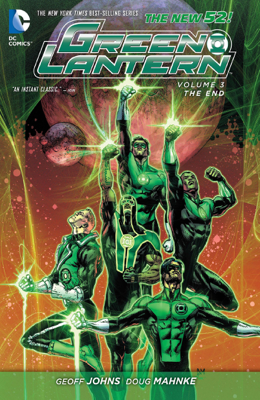 Green Lantern Vol. 3: The End (The New 52) - Geoff Johns & Doug Mahnke book