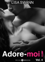Download and Read Online Adore-moi ! - Volume 4