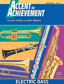 Accent on Achievement: Electric Bass, Book 1