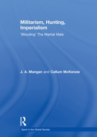 MILITARISM, HUNTING, IMPERIALISM