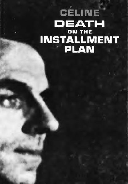 Death on the Installment Plan di Louis-Ferdinand Céline & Ralph Manheim
