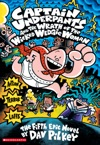 Captain Underpants And The Wrath Of The Wicked Wedgie Woman Captain Underpants 5