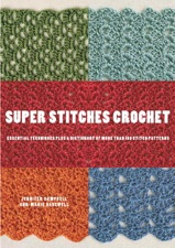 Super Stitches Crochet by Jennifer Campbell & Ann-Marie Bakewell on Apple  Books