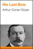 Arthur Conan Doyle - His Last Bow artwork