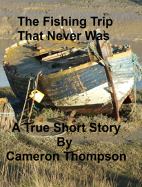 The Fishing Trip That Never Was book