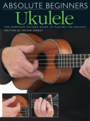 Absolute Beginners: Ukulele (Interactive)