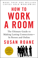 Susan RoAne - How to Work a Room, 25th Anniversary Edition artwork