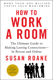 How to Work a Room, 25th Anniversary Edition PDF Download