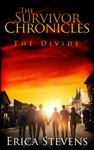 The Survivor Chronicles Book 2 The Divide