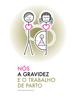 Fernanda Bragança - Nós a gravidez e o trabalho de parto grafismos
