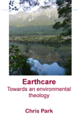 Earthcare: Towards an Environmental Theology