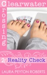 Reality Check Clearwater Crossing Series 2