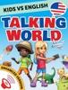 Kids vs English: Talking World (Enhanced Version)
