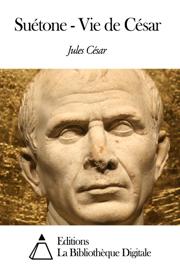 Suétone - Vie de César