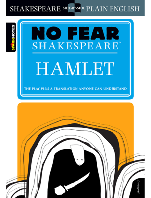 Hamlet (No Fear Shakespeare) - SparkNotes & William Shakespeare book