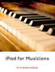iPad for Musicians