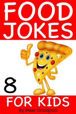 Food Jokes For Kids - Peter Crumpton book