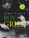 Bobby Flays Boy Meets Grill