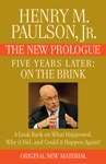 FIVE YEARS LATER On The Brink -- THE NEW PROLOGUE