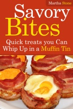 Savory Bites: Quick Treats You Can Whip Up In A Muffin Tin
