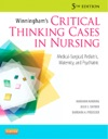 Winninghams Critical Thinking Cases In Nursing Fifth Edition