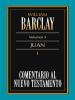 Comentario al nuevo testamento: Volumen 5 - William Barclay