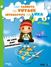 Les Carnets De Voyage Interactifs De Luka, Au Brésil