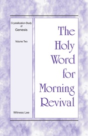The Holy Word for Morning Revival - Crystallization-Study of Genesis, Volume 2 PDF Download