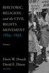 Rhetoric Religion And The Civil Rights Movement 1954-1965