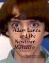 Adam Lanza And The Newtown Massacre