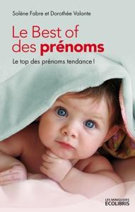 Le Best of des prénoms Par Solène Fabre & Dorothée Valante