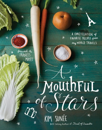 Kim Sunee - A Mouthful of Stars