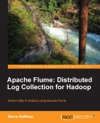 Apache Flume Distributed Log Collection For Hadoop