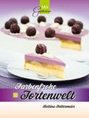 MixGenuss: Farbenfrohe Tortenwelt