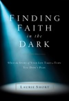 Finding Faith In The Dark