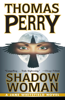 Thomas Perry - Shadow Woman  artwork