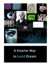 A Smarter Way To Lucid Dream
