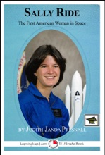 Sally Ride: The First American Woman In Space: Educational Version