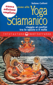 Iniziazione allo Yoga Sciamanico