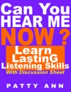 Can You Hear Me Now Learn Lasting Listening Skills