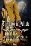The Lady In Yellow A Victorian Gothic Romance