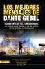 Lo mejores mensajes de Dante Gebel