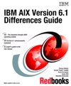 IBM AIX Version 61 Differences Guide