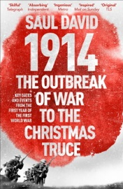 1914 The Outbreak Of War To The Christmas Truce