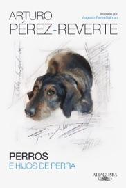 Perros e hijos de perra PDF Download