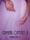 Criminal Offence X