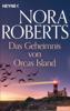 Nora Roberts - Das Geheimnis von Orcas Island Grafik
